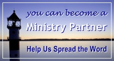 Please Support Us by Becoming a Ministry Partner